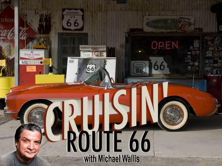 Cruisin' Route 66 with Michael Wallis