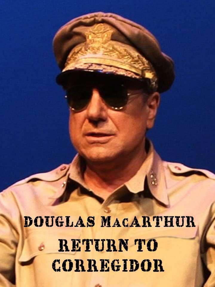 Douglas MacArthur - Return to Corregidor