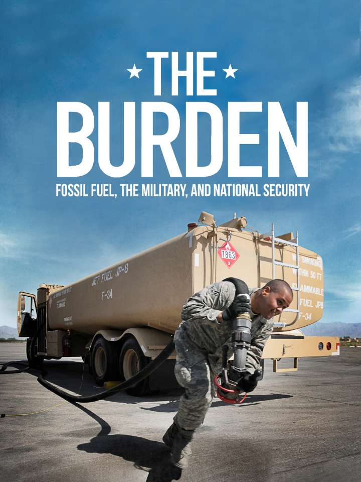 The Burden: Fossil Fuel, The Military, and National Security